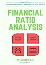 Financial Ratio Analysis: The guide for investors, managers, and small business