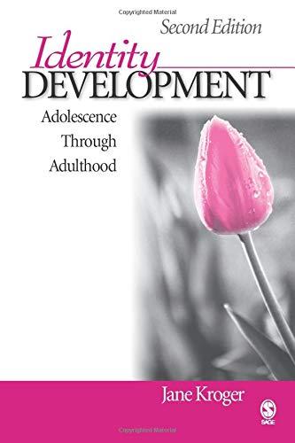 Identity Development: Adolescence Through Adulthood...