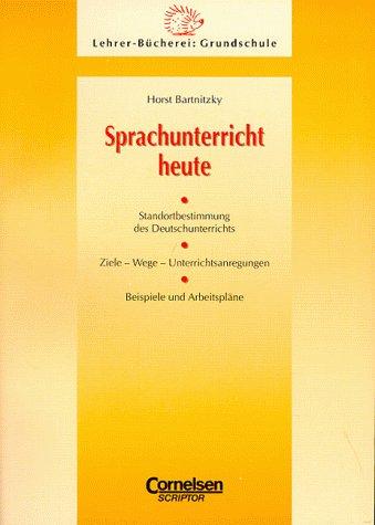 Lehrerbücherei Grundschule - Basis: Sprachunterricht heute