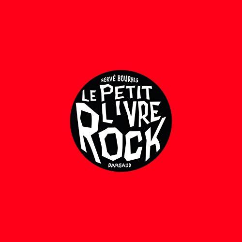 Le Petit livre de... - tome 0 - Petit livre Rock (Edition 2013)