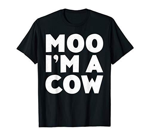Moo I'm A Cow T-Shirt Costume Gift Shirt T-Shirt