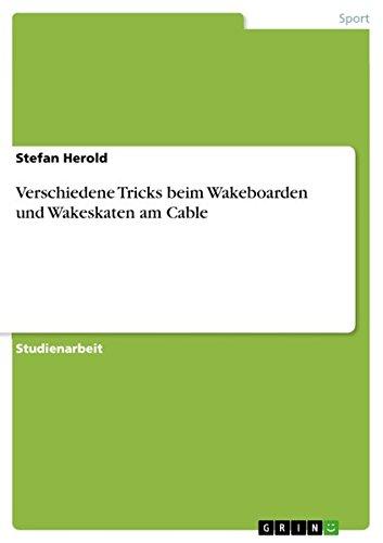 Verschiedene Tricks beim Wakeboarden und Wakeskaten am Cable