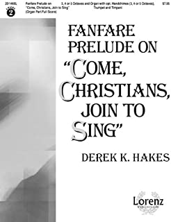 Fanfare Prelude on Come, Christians, Join to Sing