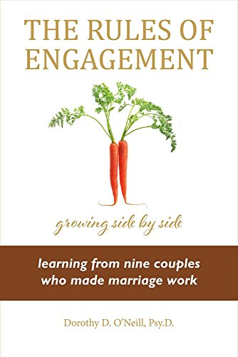 The Rules of Engagement: Rules of Engagement: Learning from Nine Couples Who Made Marriage Work (1)