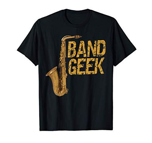 Banda Geek Saxo Banda de Marcha Saxo Nerd regalo divertido Camiseta