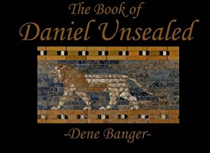 The Book of Daniel Unsealed