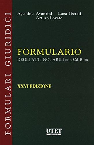 Formulario degli atti notarili. Con e-book. Con CD-ROM