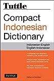 Tuttle Compact Indonesian Dictionary: Indonesian-English English-Indonesian - Katherine Davidsen