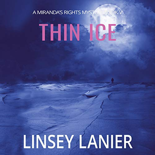 Thin Ice Audiobook By Linsey Lanier cover art