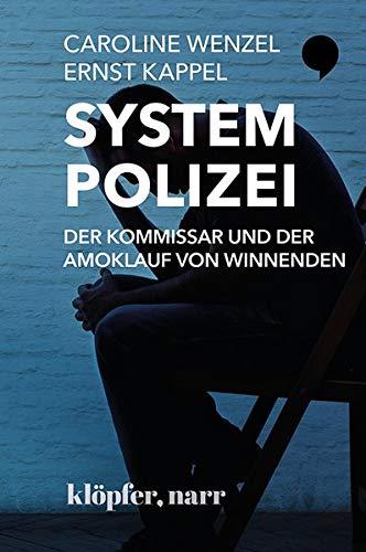 System Polizei Der Kommissar und der Amoklauf von Winnenden: Eine Spurensuche