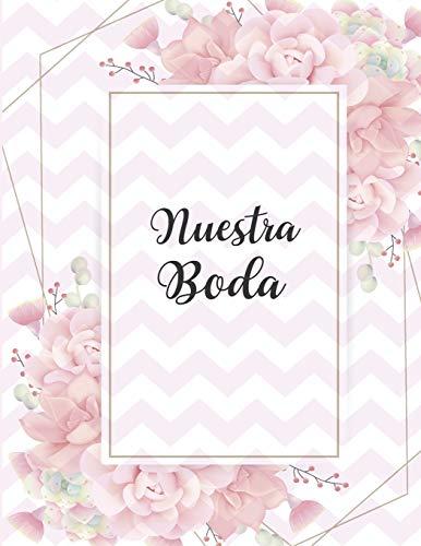 Nuestra Boda: Planificador de Boda Organizador y Agenda para Novias o Novios para planear todas las actividades previas a la boda Tema Suculentas 8.5 x 11 in 135 pag