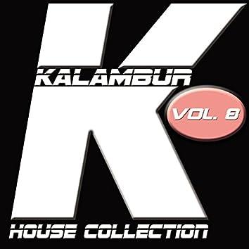 Kalambur House Collection, Vol. 8