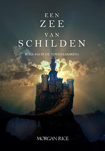 Een Zee Van Schilden (Boek #10 In De Tovenaarsring) (Dutch Edition)