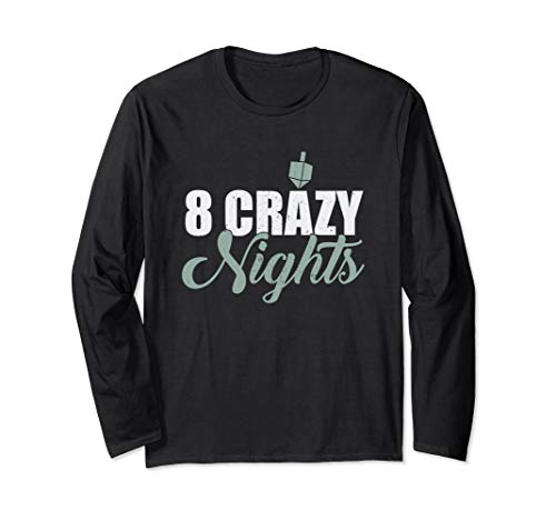 8 Crazy Nights Dreidel Chanukka Chanukka jüdisches Langarmshirt