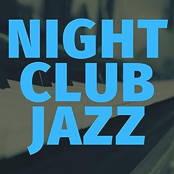 Night Club Jazz Playlist