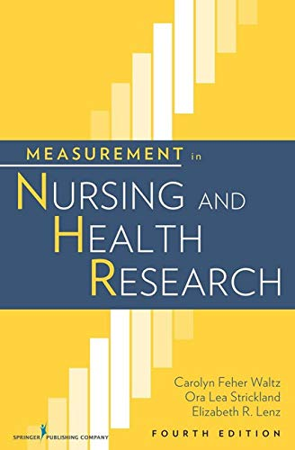 Measurement in Nursing and Health Research (Waltz, Measurement in Nursing and Health Research)