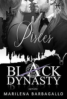 PISCES: Black Dynasty Series #7 di [Marilena Barbagallo]