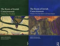 The Roots of Jewish Consciousness (2 Volume set)
