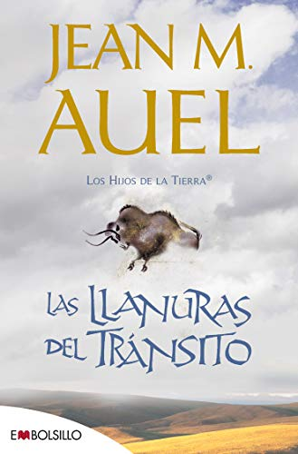 Las llanuras del tránsito (edición 2020): La más bella saga prehistórica jamás contada. (EMBOLSILLO)