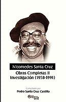 Nicomedes Santa Cruz. Obras Completas II. Investigacion 1958-1991