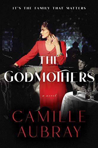 The Godmothers: A Novel