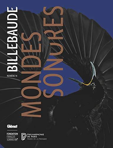Billebaude - N°14: Mondes sonores