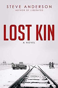 Lost Kin: A Novel by [Steve Anderson]