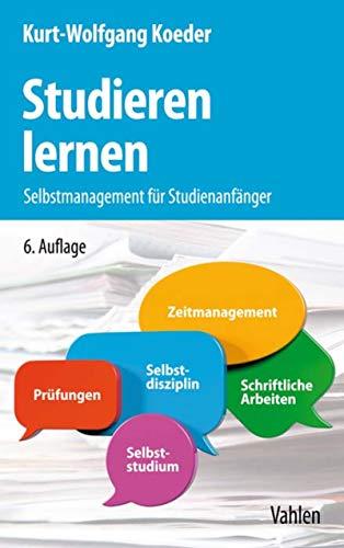 Studieren lernen: Selbstmanagement für Studienanfänger (WiSt-Taschenbücher)