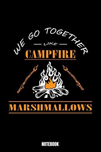 We Go Together Like Campfire Marshmallows Notebook: Camping Notizbuch A5 punktierte 110 Seiten, Notizheft /...