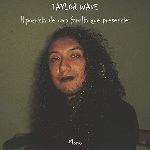 Taylor Wave