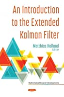 An Introduction to the Extended Kalman Filter