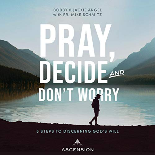 Pray, Decide, and Don't Worry cover art