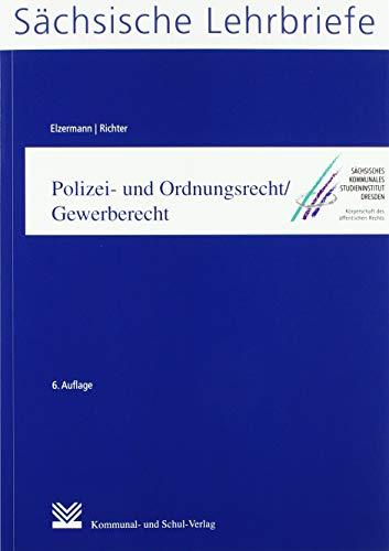 Polizei- und Ordnungsrecht/Gewerberecht (SL 9): Sächsische Lehrbriefe