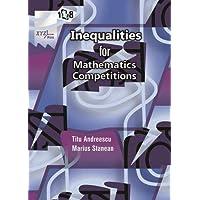 118 Inequalities for Mathematics Competitions (Xyz)