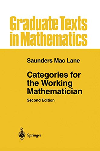 Categories for the Working Mathematician (Graduate Texts in Mathematics (5))の詳細を見る