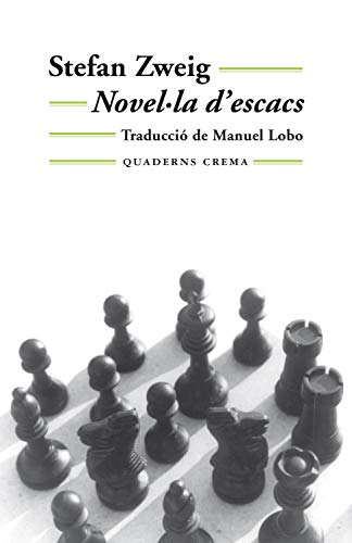 Novel La D Escacs Mínima Minor Book 26 Catalan Edition Ebook Zweig Stefan Lobo Manuel Amazon Es Tienda Kindle