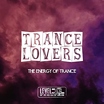 Trance Lovers (The Energy Of Trance)