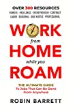 WORK FROM HOME WHILE YOU ROAM: The Ultimate Guide to Jobs That Can Be Done From...