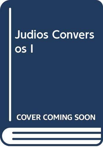 Judios Conversos I
