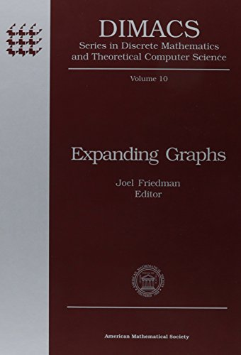 Expanding Graphs (Dimacs Series in Discrete Mathematics and Theoretical Computer Science, Band 10)