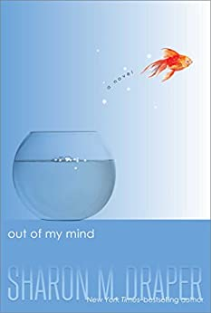 Out of My Mind by [Sharon M. Draper]