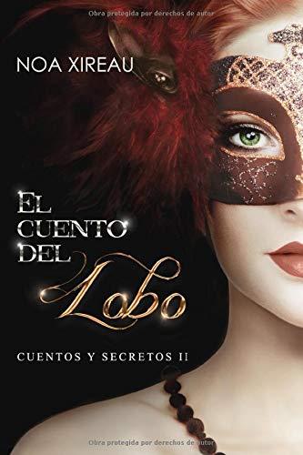 El cuento del Lobo: Romance paranormal (Cuentos y secretos)