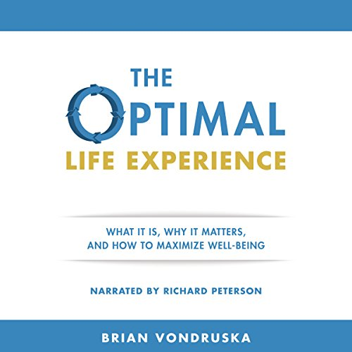 The Optimal Life Experience audiobook cover art