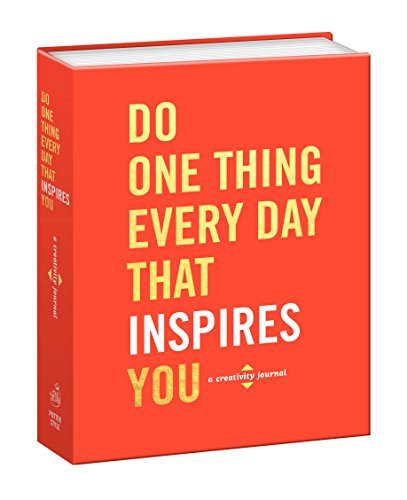 Do One Thing Every Day That Inspires You: A Creativity Journal (Do One Thing Every Day Journals) ~ TOP Books