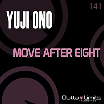Move After Eight