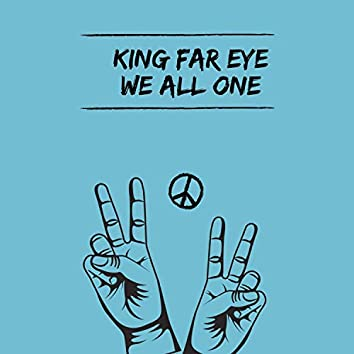 We All One