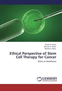 Ethical Perspective of Stem Cell Therapy for Cancer: Ethics in Healthcare