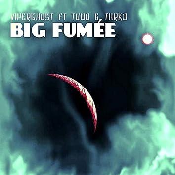 BIG FUMEE
