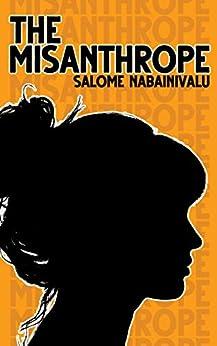 [Salome Nabainivalu]のThe Misanthrope (English Edition)