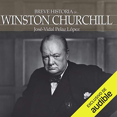 Breve historia de Winston Churchill [A Brief History of Winston Churchill] Titelbild